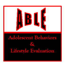 Adolescent Behaviors & Lifestyle Evaluation (ABLE)